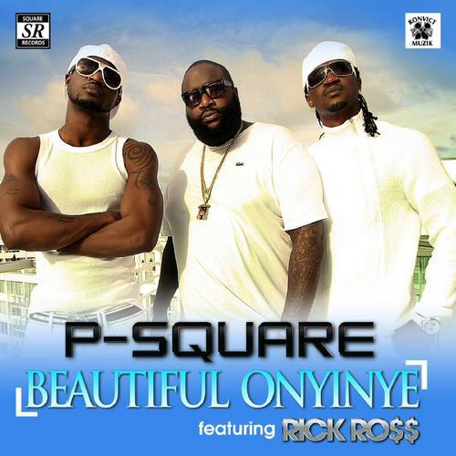 P-square – beautiful onyinye remix ft rick ross   hit play.
